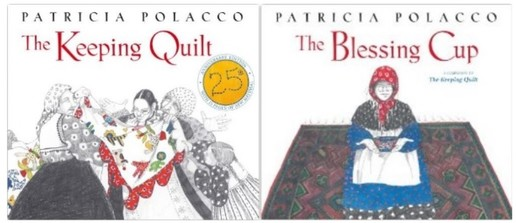 Book Review: The Keeping Quilt and The Blessing Cup by Patricia Polacco - GrowingLittleLeaves.com