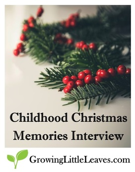 Childhood Christmas Memories Interview from GrowingLittleLeaves.com