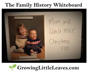 The Family History Whiteboard // GrowingLittleLeaves.com