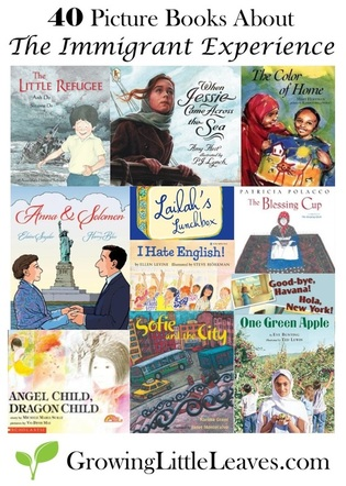 40 Picture Books About The Immigrant Experience from GrowingLittleLeaves.com