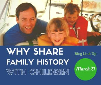 Why Share Family History With Children Blog Link Up
